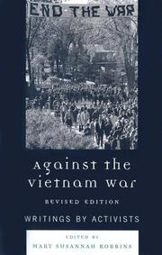 Cover of: Against the Vietnam War | Mary Susannah Robbins