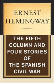 Cover of: The fifth column: and four stories of the Spanish Civil War