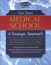 Cover of: Get Into Medical School: A Strategic Approach (Get Into Medical School)