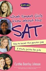 Cover of: What smart girls know about the SAT