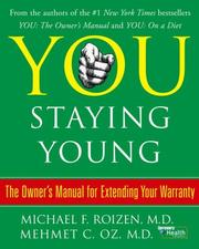 Cover of: You: Staying Young | Michael F. Roizen