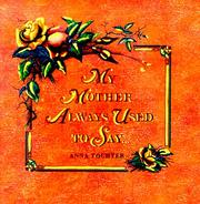Cover of: My Mother Always Used to Say