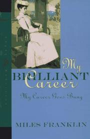 Cover of: My Brilliant Career My Career Goes Bung