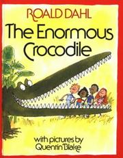 Cover of: The enormous crocodile | Roald Dahl