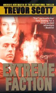 Extreme Faction by Trevor Scott