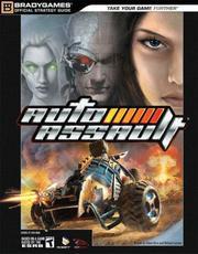Cover of: Auto Assault Official Strategy Guide | BradyGames