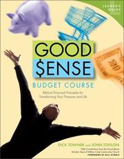Good Sense Budget Course Leader's Guide by Dick Towner, John Tofilon