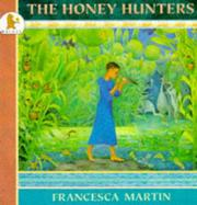 Cover of: The honey hunters
