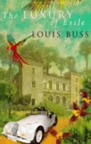 The luxury of exile by Louis Buss