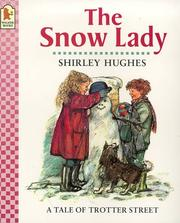 Cover of: The Snow Lady (Tales from Trotter Street)