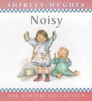 Cover of: Noisy (The Nursery Collection)