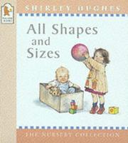 Cover of: All Shapes and Sizes (Nursery Collection)