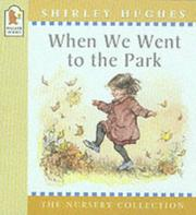 Cover of: When We Went to the Park (Nursery Collection)
