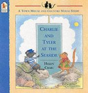 Cover of: Charlie and Tyler at the Seaside (The Town & Country Mouse Stories)