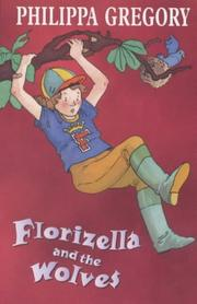 Cover of: Florizella and the Wolves (Princess Florizella)