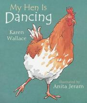 Cover of: My Hen Is Dancing (Read and Wonder)
