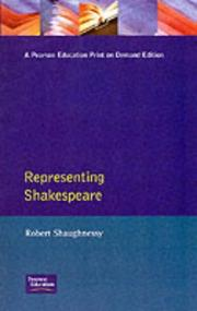 Representing Shakespeare by Robert Shaughnessy