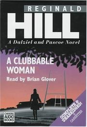 Cover of: A clubbable woman: A Dalziel and Pascoe Novel (Dalziel and Pascoe Mysteries (Audio)) (Dalziel and Pascoe Mysteries)