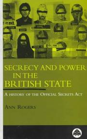 Cover of: Secrecy and power in the British State