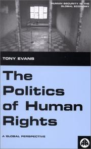 Cover of: The Politics of Human Rights | Tony Evans