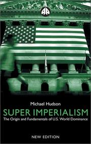 Cover of: Super Imperialism: The Economic Strategy of American Empire