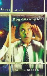 Cover of: Lives of the dog stranglers