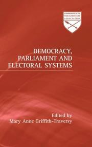 Cover of: Democracy, parliament and electoral systems |