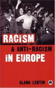 Cover of: Racism and anti-racism in Europe | Alana Lentin
