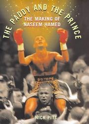 Cover of: The Paddy and the Prince, the Making of Naseem Hamed |