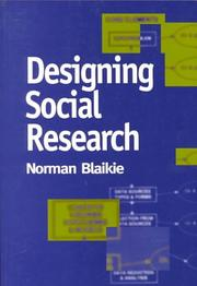 Cover of: Designing Social Research | Norman W. Blaikie