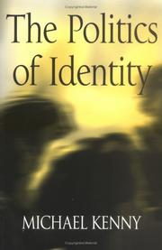 Cover of: The Politics of Identity | Michael Kenny