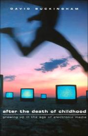 Cover of: After the Death of Childhood: Growing Up in the Age of Electronic Media