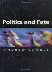 Cover of: Politics and Fate (Themes for the 21st Century)