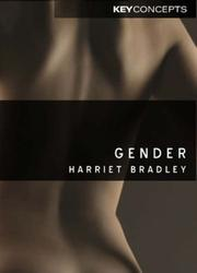 Cover of: Gender (Key Concepts) | Harriet Bradley
