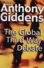 Cover of: The Global Third Way Debate | Anthony Giddens