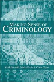 Cover of: Making Sense of Criminology | Keith Soothill