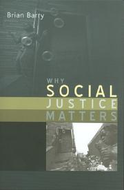 Cover of: Why social justice matters | Brian M. Barry