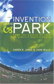Cover of: The Invention of the Park | Karen R. Jones