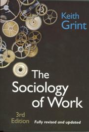 Cover of: The sociology of work: an introduction