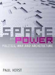 Cover of: Space and Power | Paul Hirst