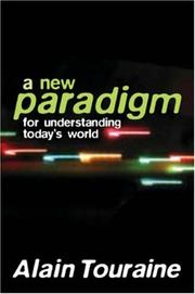 Cover of: New Paradigm for Understanding Today's World