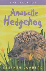 Cover of: The tale of Anabelle Hedgehog: The Third Riverbank Story