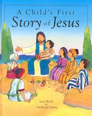 Cover of: A Child's First Story of Jesus