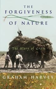Cover of: The Forgiveness of Nature | Graham Harvey