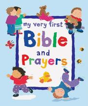 Cover of: My Very First Bible and Prayers