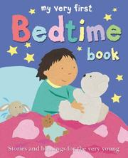 Cover of: My Very First Bedtime Book