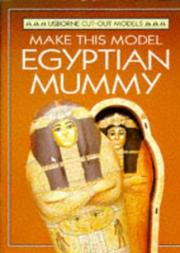Cover of: Make This Egyptian Mummy (Cut-Out Model Series) | Iain Ashman