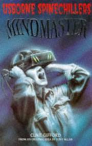 Cover of: Mindmaster (Usborne Spinechillers Series) | Clive Gifford