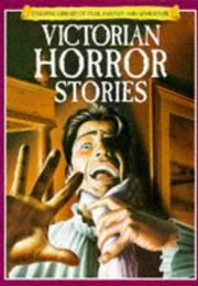 Cover of: Victorian Horror Stories (Usborne Library of Fear, Fantasy and Adventure) | Mike Stocks
