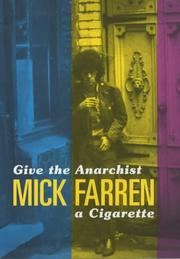 Cover of: Give the anarchist a cigarette